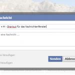 Mit  ALT + M  öffnet man im Chrome-Browser auf Facebook ein Nachrichtenfenster.